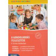 A gondolkodás fejlesztése 4-8 éves életkorban