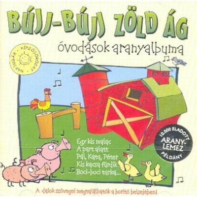 Bújj-bújj zöld ág (CD)