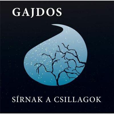 Sírnak a csillagok (CD)