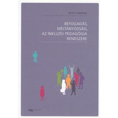 Befogadás, méltányosság, az inkluzív pedagógia rendszere