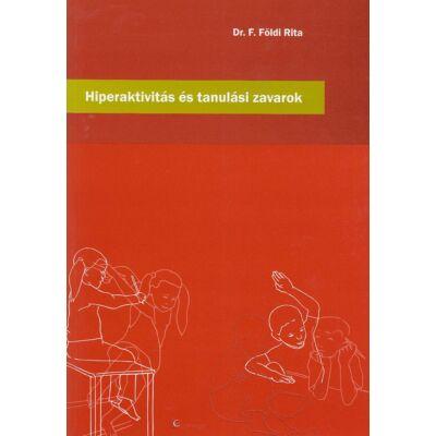 Hiperaktivitás és tanulási zavarok