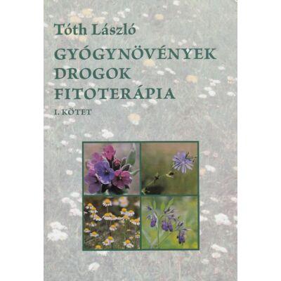 Gyógynövények, drogok, fitoterápia I-II.