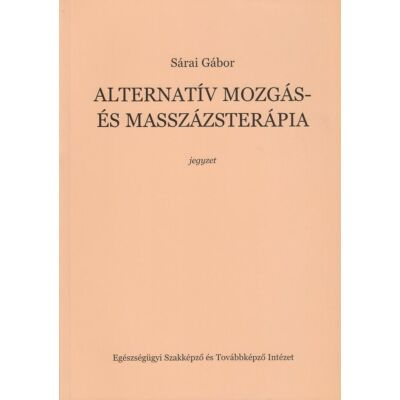 Alternatív mozgás- és masszázsterápia