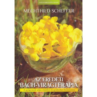 Az eredeti Bach-virágterápia