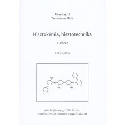 Hisztokémia, hisztotechnika 1-3.