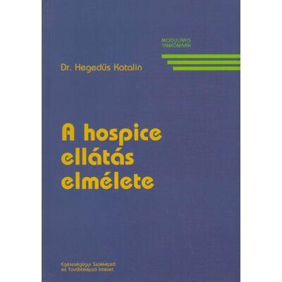 A hospice ellátás elmélete