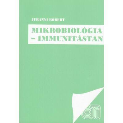 Mikrobiológia – immunitástan