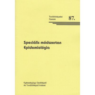 Speciális módszertan – Epidemiológia