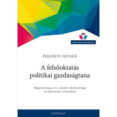 A felsőoktatás politikai gazdaságtana