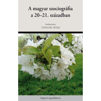A magyar szociográfia a 20-21. században