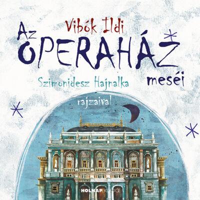 Az Operaház meséi