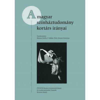 A magyar színháztudomány kortárs irányai