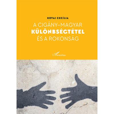 A cigány-magyar különbségtétel és a rokonság