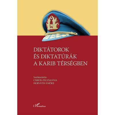 Diktátorok és diktatúrák a Karib térségben