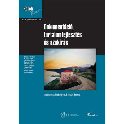 Dokumentáció, tartalomfejlesztés és szakírás