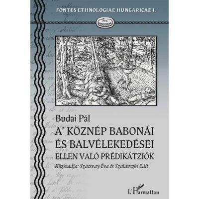 A' köznép babonái és balvélekedései ellen való Prédikátziók. Nagy-Bajom, 1824-25