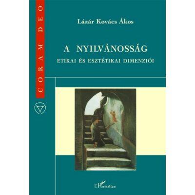 A nyilvánosság etikai és esztétikai dimenziói