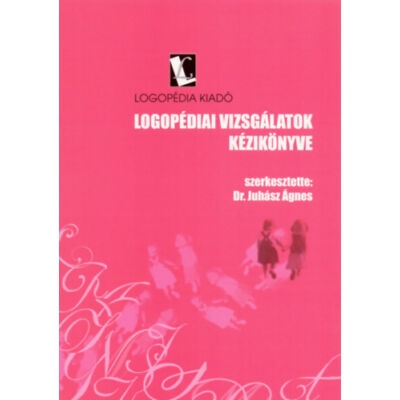Logopédiai vizsgálatok kézikönyve