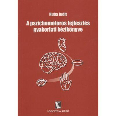 A pszichomotoros fejlesztés gyakorlati kézikönyve