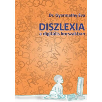 Diszlexia a digitális korszakban