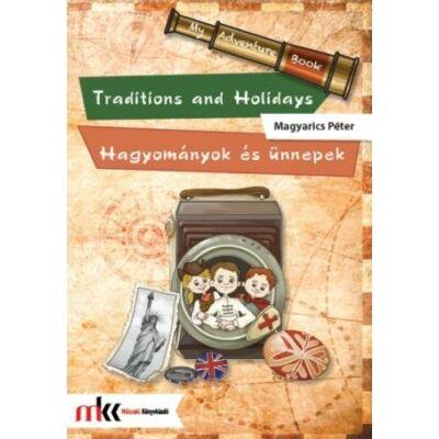 Traditions and Holidays - Hagyományok és ünnepek