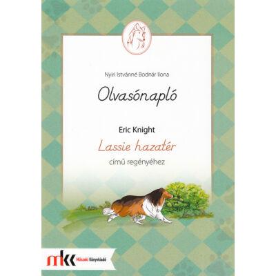 Olvasónapló Erich Knight Lassie hazatér című regényéhez
