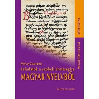 Feladatok a szóbeli érettségire magyar nyelvből (középszint)
