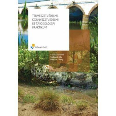 Természetvédelmi, környezetvédelmi és tájökológiai praktikum