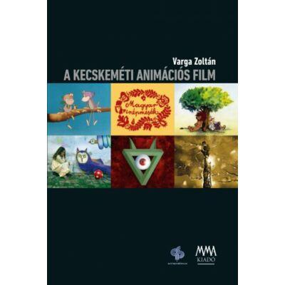 A kecskeméti animációs film