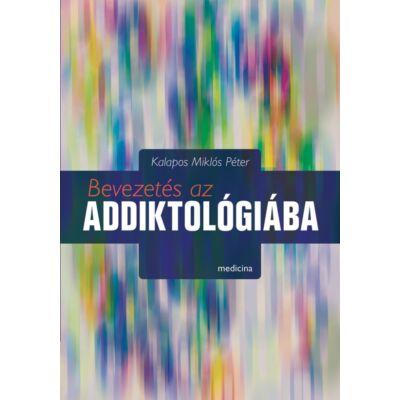 Bevezetés az addiktológiába