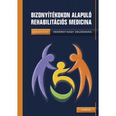 Bizonyítékokon alapuló rehabilitációs medicina
