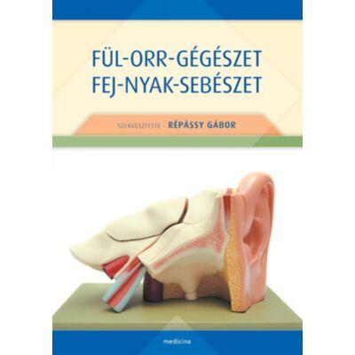 Fül-orr-gégészet - fej-nyak-sebészet