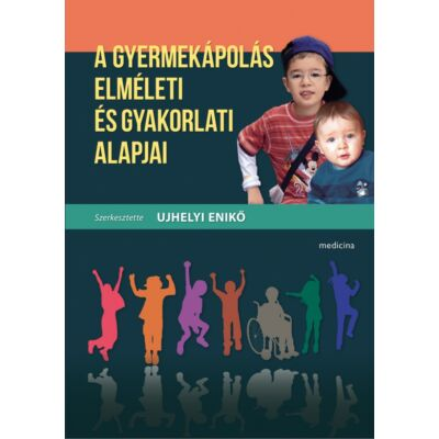 A gyermekápolás elméleti és gyakorlati alapjai