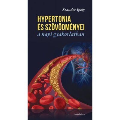 Hypertonia és szövődményei a napi gyakorlatban