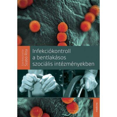 Infekciókontroll a bentlakásos szociális intézményekben