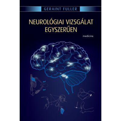 Neurológiai vizsgálat egyszerűen