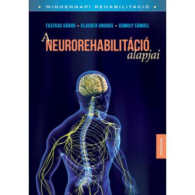 A neurorehabilitáció alapjai