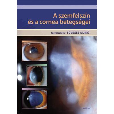 A szemfelszín és a cornea betegségei