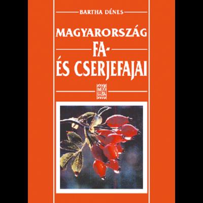 Magyarország fa- és cserjefajai