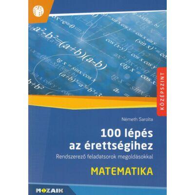 100 lépés az érettségihez – Matematika