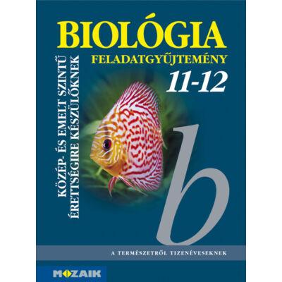 Biológia feladatgyűjtemény közép- és emelt szintű érettségihez