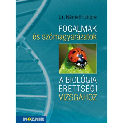 Fogalmak és szómagyarázatok a biológia érettségi vizsgához