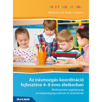 Az írásmozgás-koordináció fejlesztése 4-8 éves életkorban