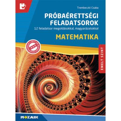 Próbaérettségi feladatsorok – Matematika (emelt szint)