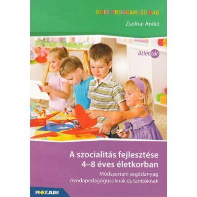A szocialitás fejlesztése 4-8 éves életkorban