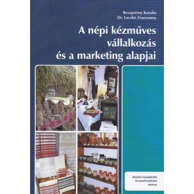A népi kézműves vállalkozás és a marketing alapjai