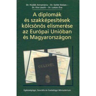 A diplomák és szakképesítések kölcsönös elismerése az Európai Unióban és Magyarországon