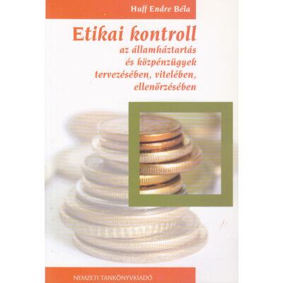 Etikai kontroll az államháztartás és a közpénzügyek tervezésében, vitelében, ellenőrzésében