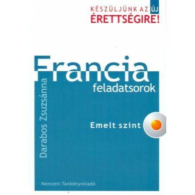 Francia feladatsorok - emelt szint