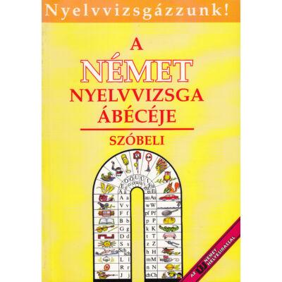 A német nyelvvizsga ábécéje - szóbeli